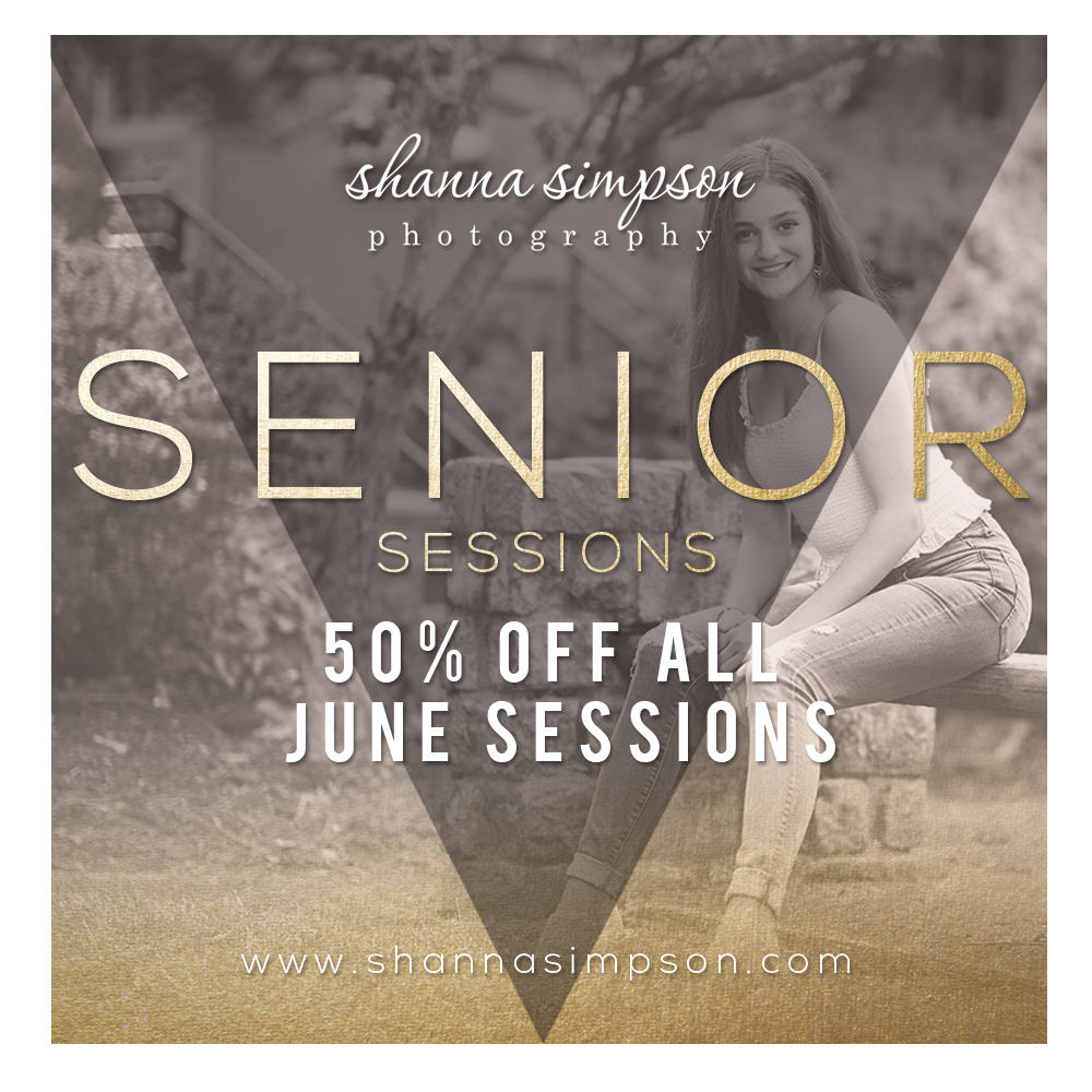 50% off ALL SENIOR SESSION for the month of JUNE 2019